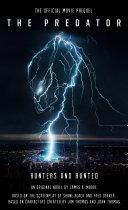 The Predator: Hunters And Hunted Official Movie Prequel Pdf/ePub eBook