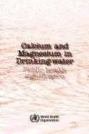 Calcium and Magnesium in Drinking-water