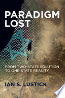 Book cover for Paradigm lost : from two-state solution to one-state reality