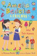 Amelia Bedelia & Friends #5: Amelia Bedelia & Friends Mind Their Manners Pdf/ePub eBook