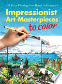 Read Online Impressionist Art Masterpieces to Color For Free