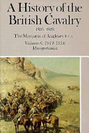 A History Of The British Cavalry  1816 To 1919