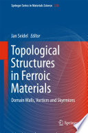 Topological Structures in Ferroic Materials