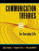 Communication Theories for Everyday Life