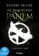 Die Tribute von Panem. Flammender Zorn
