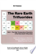 The Rare Earth Trifluorides: The high temperature chemistry of the rare earth trifluorides