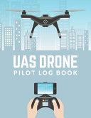 UAS Drone Pilot Logbook
