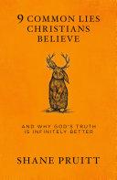 Pdf 9 Common Lies Christians Believe
