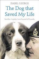 Dog That Saved My Life