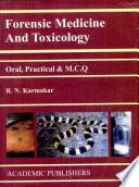 Forensic Medicine And Toxicology (oral, Practical & Mcq)