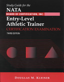 National Athletic Trainers Association Board Of Certification Inc Entry Level Athletic Trainer Certification Examination