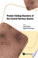 Protein Folding Disorders Of The Central Nervous System Book PDF