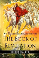 A Chronological Commentary on the Book of Revelation