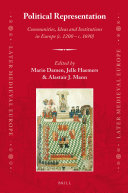 Political Representation: Communities, Ideas and Institutions in Europe (c. 1200 - c. 1690)