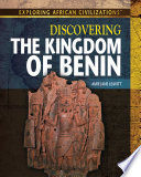 Discovering the Kingdom of Benin