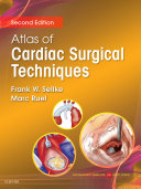 Atlas of Cardiac Surgical Techniques E-Book