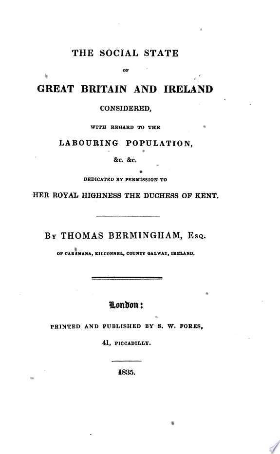 The Social State of Great Britain and Ireland Considered
