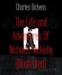 The Life and Adventures Of Nicholas Nickleby (Illustrated) Pdf/ePub eBook