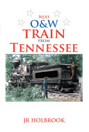 Pdf Next O&W Train from Tennessee Telecharger