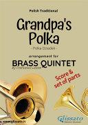 Grandpa s Polka   Brass Quintet Score   Parts