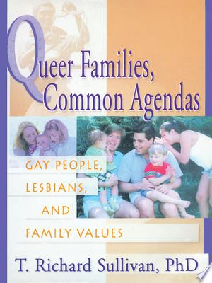 Download Queer Families, Common Agendas Free Books - EBOOK