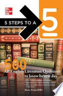 5 Steps To A 5 500 Ap English Literature Questions To Know By Test Day Book PDF