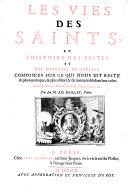 Les vies des Saints et histoire des festes et des mysteres de l'Eglise