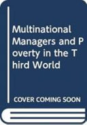 Multinational Managers and Poverty in the Third World