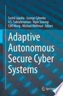 Adaptive Autonomous Secure Cyber Systems Book PDF