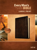 Every Man S Bible Niv Large Print Deluxe Explorer Edition Leatherlike Rustic Brown  Book PDF