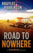 The Road To Nowhere: A Sylvia Wilcox Mystery Book 5 Pdf/ePub eBook
