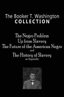 The Booker T  Washington Collection