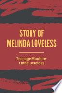 Story Of Melinda Loveless