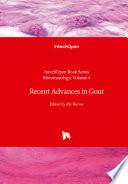 Recent Advances in Gout