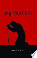 Big Bad Ed Book PDF