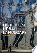 Historical Urban Landscape