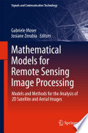 Mathematical Models for Remote Sensing Image Processing