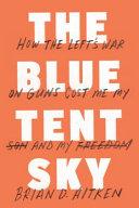 The Blue Tent Sky Book