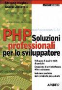 PHP. Soluzioni professionali per lo sviluppatore