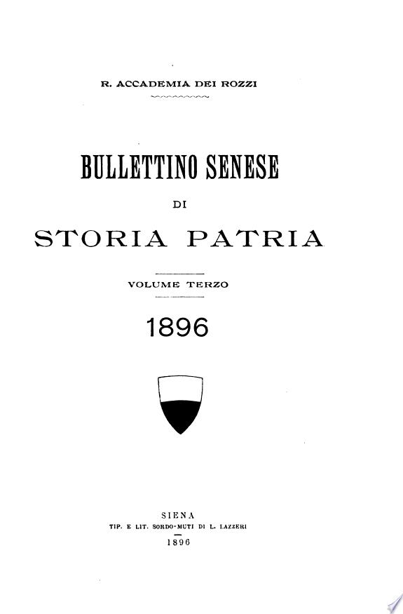Bulletino Senese Di Storia Patria