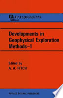 Developments in Geophysical Exploration Methods   1 Book