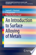 An Introduction To Surface Alloying Of Metals