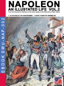 Napoleon   An illustrated life Vol  2