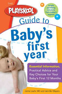 Playskool Guide to Baby's First Year