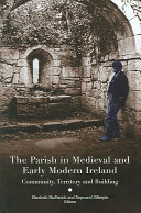 The Parish In Medieval And Early Modern Ireland