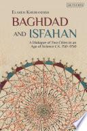 Baghdad and Isfahan