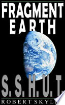 Fragment Earth 001 S S H U T English Edition