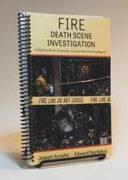 Fire Death Scene Investigation