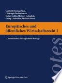 Europäisches und öffentliches Wirtschaftsrecht I