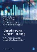 Digitalisierung – Subjekt – Bildung